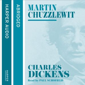 Martin Chuzzlewit Download Audio Abridged edition by Charles Dickens