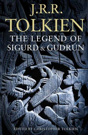 The Legend of Sigurd and Gudrún Paperback  by