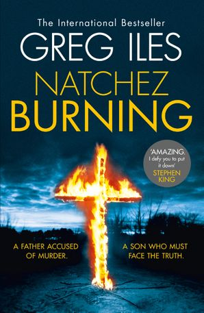 Natchez Burning Paperback  by Greg Iles