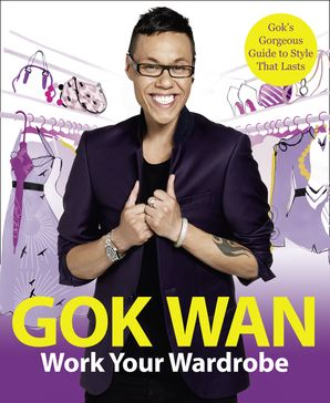 Work Your Wardrobe Paperback  by Gok Wan
