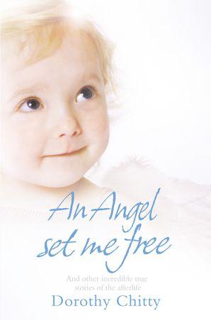 An Angel Set Me Free