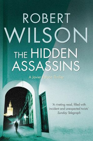 The Hidden Assassins Paperback  by Robert Wilson