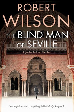 The Blind Man of Seville Paperback  by
