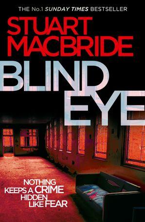 Blind Eye (Logan McRae, Book 5) eBook  by Stuart MacBride
