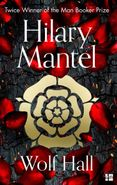Wolf Hall: Winner of the Man Booker Prize