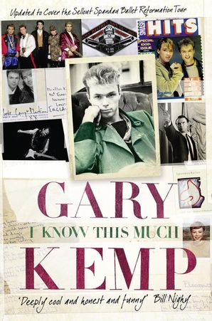 I Know This Much Paperback  by Gary Kemp