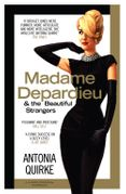 Madame Depardieu and the Beautiful Strangers