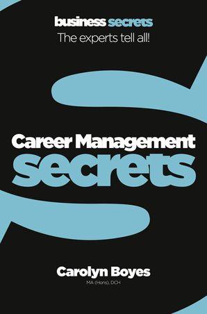 Career Management (Collins Business Secrets) Paperback  by Carolyn Boyes