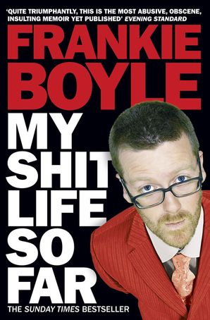 My Shit Life So Far Paperback  by Frankie Boyle