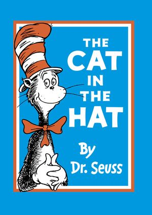 The Cat in the Hat Hardcover  by Dr. Seuss