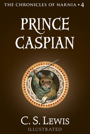 Prince Caspian (The Chronicles of Narnia, Book 4) eBook  by Clive Staples Lewis