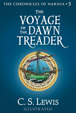 The Voyage of the Dawn Treader (The Chronicles of Narnia, Book 5) eBook  by Clive Staples Lewis