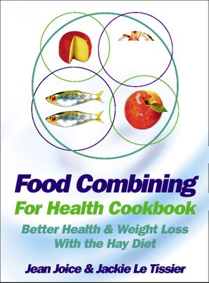 Food Combining for Health Cookbook Paperback New edition by Jean Joice