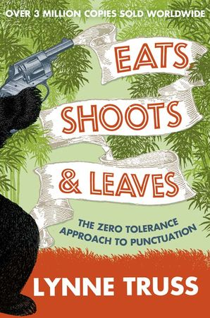 Eats, Shoots and Leaves Paperback  by