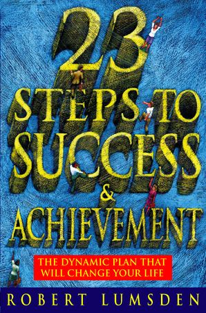 23 Steps to Success and Achievement