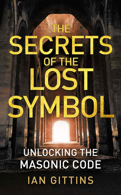 The Secrets Of The Lost Symbol By Ian Gittins Paperback