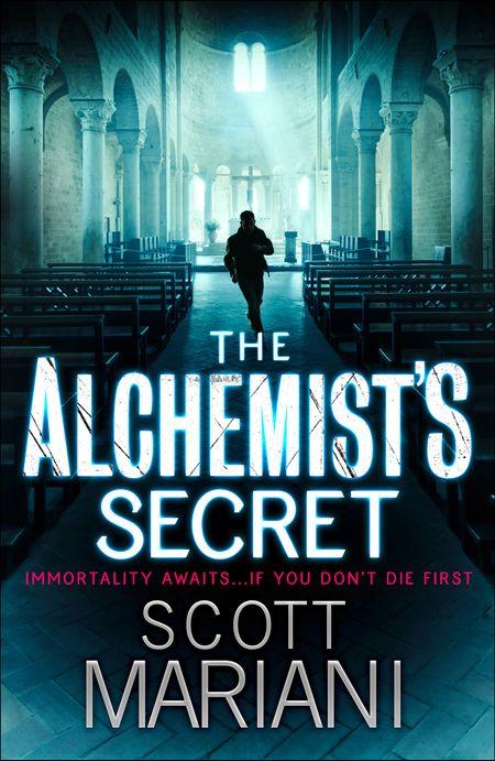 The Alchemist's Secret (Ben Hope, Book 1) - Scott Mariani