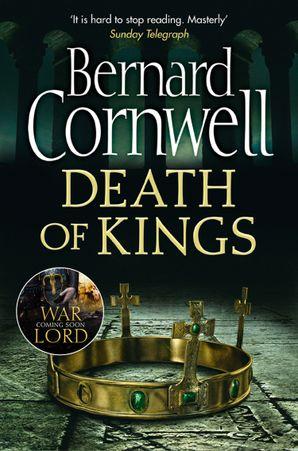 Death of Kings (The Last Kingdom Series, Book 6) eBook  by Bernard Cornwell