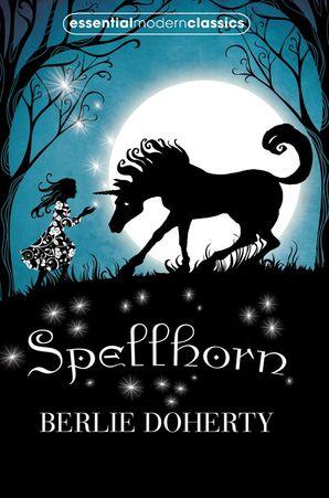 Spellhorn (Essential Modern Classics) Paperback  by Berlie Doherty