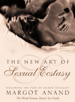 The New Art of Sexual Ecstasy