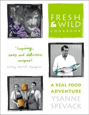 Fresh and Wild Cookbook