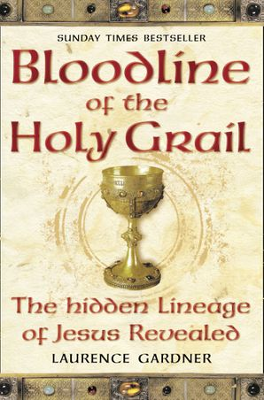Bloodline of The Holy Grail Paperback  by Laurence Gardner