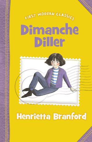 Dimanche Diller (First Modern Classics) Paperback  by