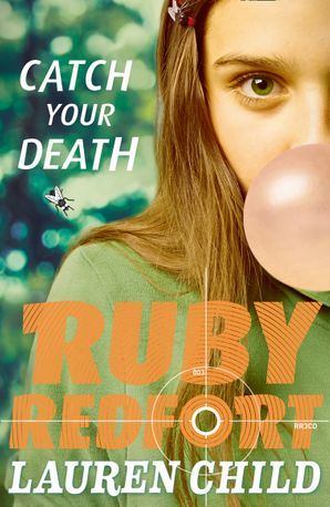 Catch Your Death (Ruby Redfort, Book 3) Paperback  by Lauren Child