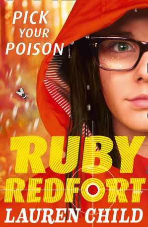Pick Your Poison (Ruby Redfort, Book 5) Paperback  by Lauren Child