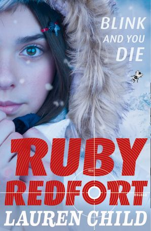Blink and You Die (Ruby Redfort, Book 6) Paperback  by Lauren Child