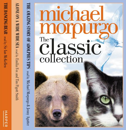 The Classic Collection Volume 1 - Michael Morpurgo, Read by Tim Pigott-Smith, Jenny Agutter, Emilia Fox, Michael Morpurgo and Sir Ian McKellen