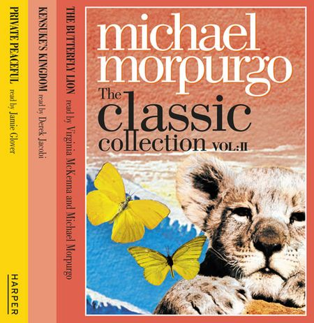 The Classic Collection Volume 2 - Michael Morpurgo, Read by Michael Morpurgo