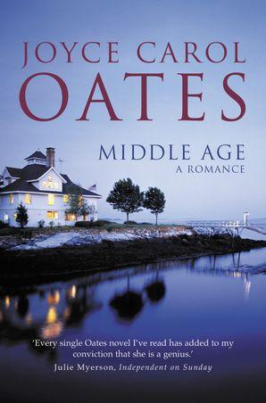 Middle Age Paperback  by Joyce Carol Oates
