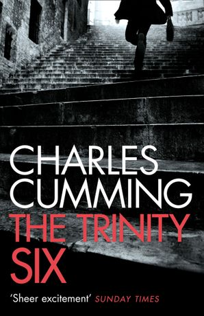 The Trinity Six Paperback  by Charles Cumming