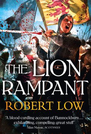 The Lion Rampant Paperback  by Robert Low