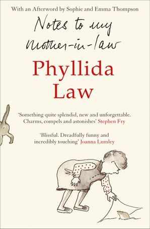 Notes to my Mother-in-Law Paperback  by Phyllida Law