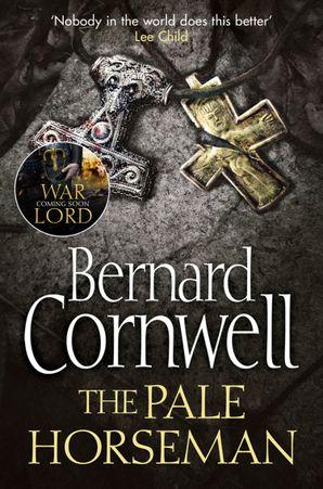 The Pale Horseman (The Last Kingdom Series, Book 2) eBook  by Bernard Cornwell