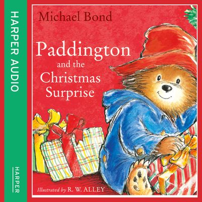 Paddington and the Christmas Surprise - Michael Bond, Read by Paul Vaughan