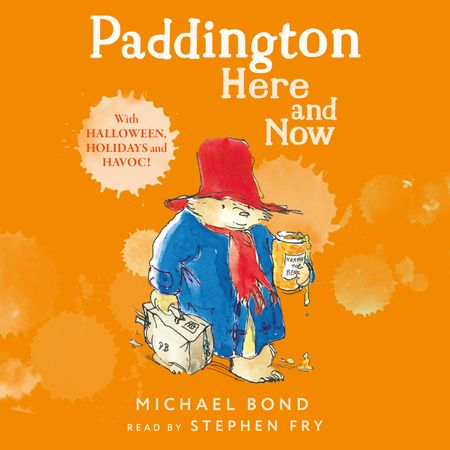 Paddington Here and Now - Michael Bond, Read by Stephen Fry