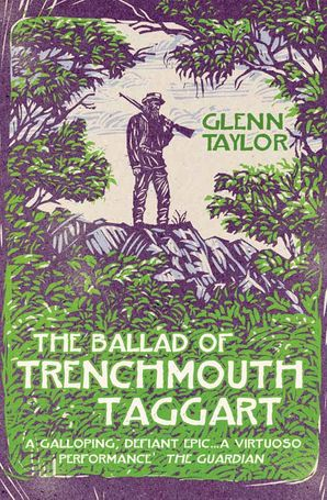 The Ballad of Trenchmouth Taggart Paperback  by