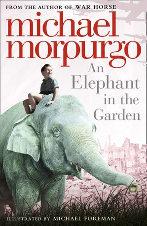 An Elephant in the Garden Paperback  by