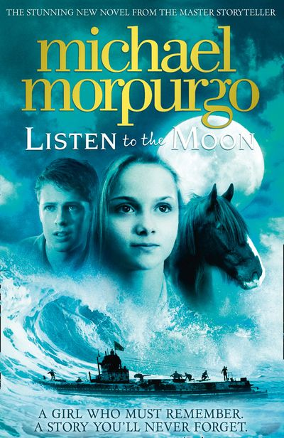 Listen to the Moon - Michael Morpurgo