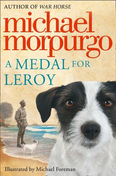 A Medal for Leroy - Michael Morpurgo