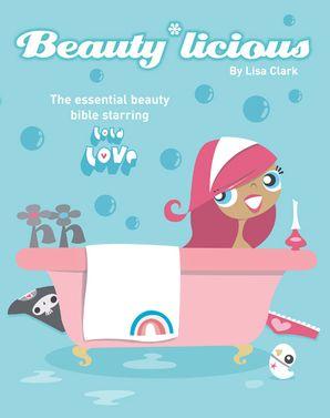 Beauty*Licious (Lola Love)