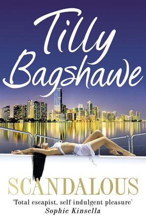 Scandalous eBook  by Tilly Bagshawe