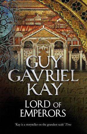 Lord of Emperors Paperback  by Guy Gavriel Kay