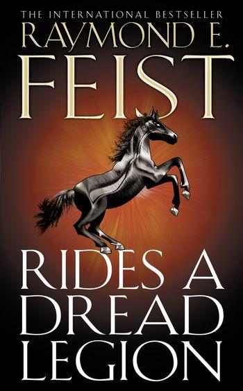 Rides A Dread Legion - Raymond E. Feist
