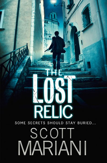 The Lost Relic (Ben Hope, Book 6) - Scott Mariani