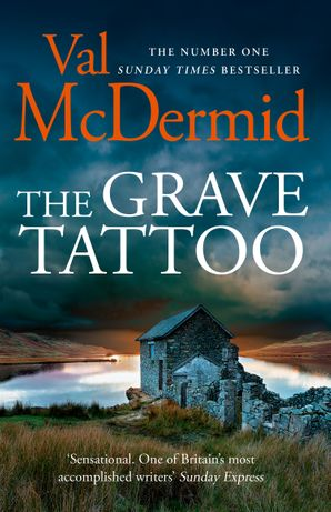 The Grave Tattoo Paperback  by Val McDermid