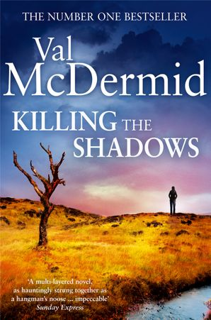 Killing the Shadows Paperback  by Val McDermid